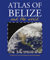 Atlas of Belize and the World