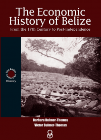 The Economic History of Belize