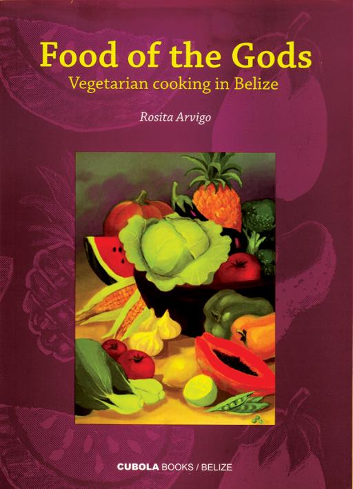 Food of the Gods Vegetarian Cookbook from Belize