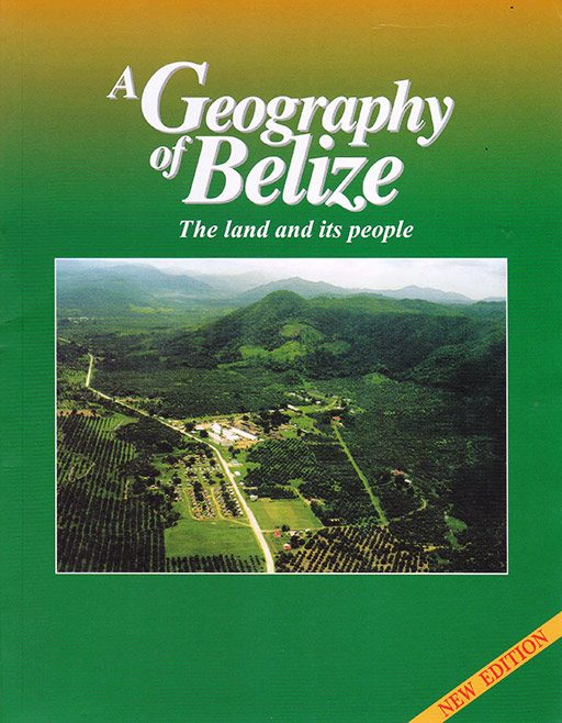 Geography of Belize is part of The Explorer Series of Belizean textbooks