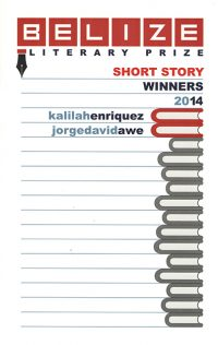Belize Literary Prize Winners 2014