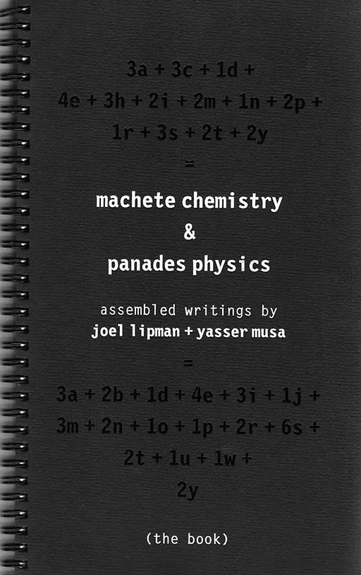 Machete Chemistry and Panades Physics